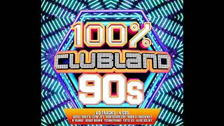 100% Clubland 90s [2017] Disc-2