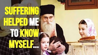 Suffering helped me to know myself! (Fr. Arsenie)