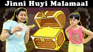Jinni Huyi Malamaal | Comedy Story | Family Short Movie | Hindi Moral Story | Cute Sisters
