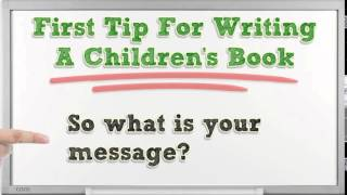 Three Tips For Writing A Children