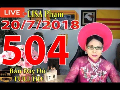 khai-dn-tr-lisa-phạm-số-504-live-stream-19h-vn-8h-sng-hoa-kỳ-mới-nhất-hm-nay-ngy-20-7-2018