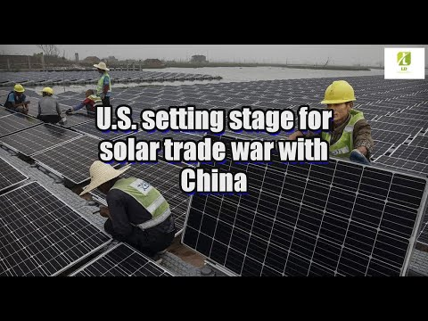 U.S. setting stage for solar trade war with China