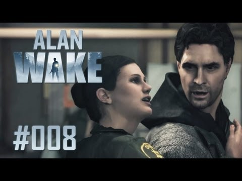 Let's Play Alan Wake #008 [Deutsch] [Full-HD] - Stress in Bright Falls