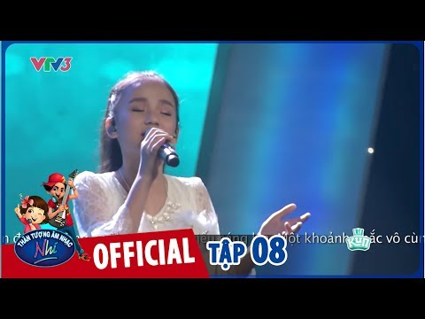VIETNAM IDOL KIDS 2017- TẬP 8 - THẢO NGUYÊN - WHAT DREAMS ARE MADE OF