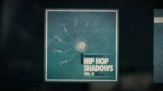 Hip Hop Shadows Vol 2 - Hip-Hop Samples Loops