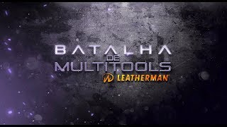 Batalha de Multitools - LEATHERMAN