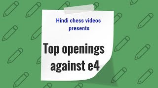 best openings for black in hindi against e4   hindi chess videos