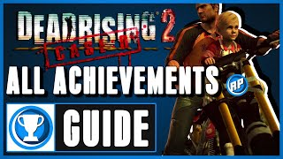 Dead Rising 2: Case Zero All Achievements Step by Step Guide (Recommended Playing)
