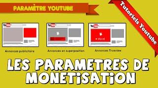 [Tuto] Les différents paramètres de monétisation Youtube