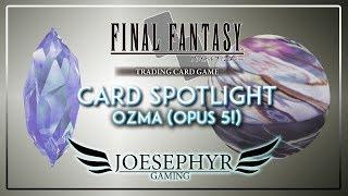 Final Fantasy TCG - Card Spotlight - Ozma (Opus 5 Spoiler!) With Op...