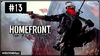 Homefront The Revolution Walkthrough PART 13