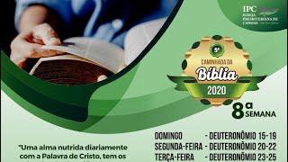 8ª Semana da Caminhada Bíblica - Dt 23-25