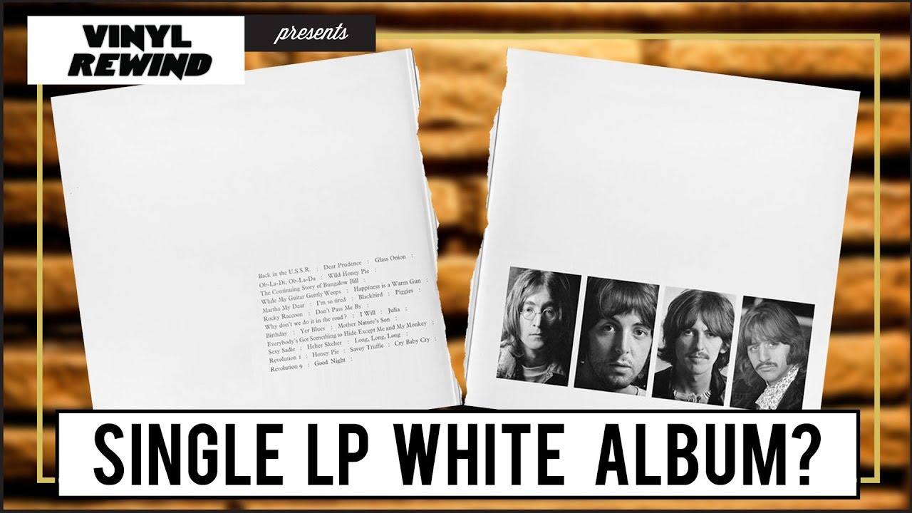 What if The Beatles\' White Album was a single LP? - YouTube