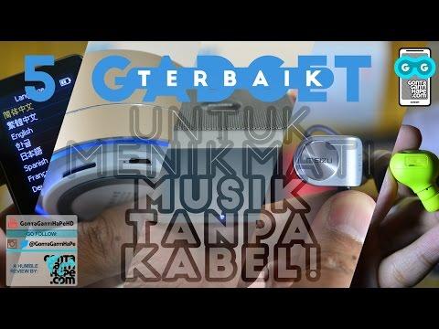 5 GADGET TERBAIK - Untuk Menikmati Musik Tanpa Kabel - Reviewed!