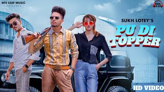 New Punjabi Songs 2020 | PU DI Topper | Official Video  | Sukh Lotey | Mr \u0026 Mrs Narula | Latest Song