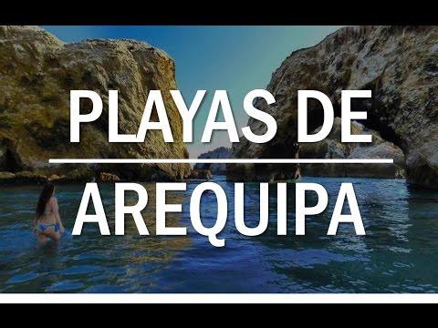 AREQUIPA ● | Playas, caletas y balnearios ► Las más bellas del sur | ✓ Perú 2017