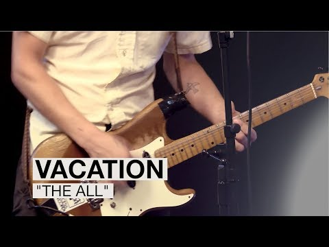 "Vacation - ""The All"" 