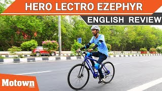 Hero Lectro EZephyr electric cycle Review | Motown India