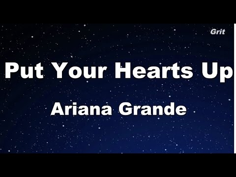 Put Your Hearts Up - Ariana Grande Karaoke【No Guide Melody】
