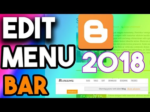 How To Edit Menu Bar In Blogger 2018 - Edit Menu In Blogger Fix Navigation Bar