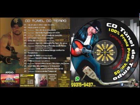 Franz Prado Tunel do tempo Album Completo