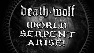 DEATH WOLF - World Serpent (Album Track)
