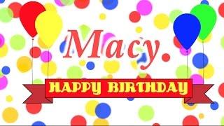 Happy Birthday Macy Song