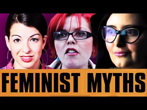3 MYTHS ABOUT FEMINISM! - Proved True by Feminists