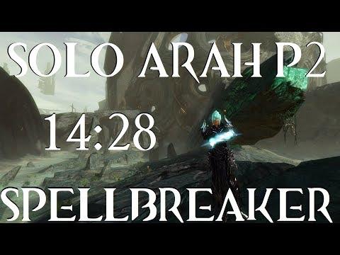 GW2: Solo Arah P2 14:28 Spellbreaker