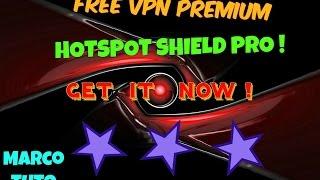 best free vpn premium   hotspotshield pro for free