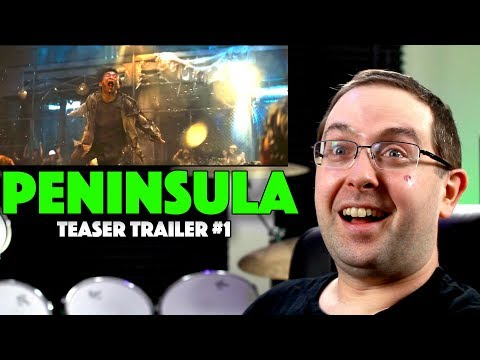 REACTION! Peninsula Teaser Trailer #1 – Train to Busan Sequel 2020