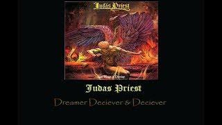 Judas Priest Dreamer Deciever Deciever Lyrics