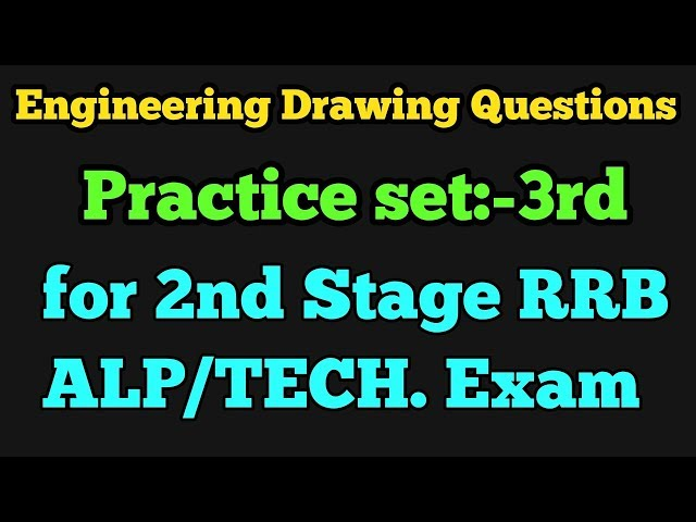 Engineering drawing questions for RRB ALP/TECHNICIAN 2nd Stage exam