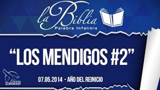 Los mendigos 2 - Apóstol Sergio Enríquez - 07.05.2014