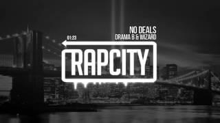 Drama B & Wizard - No Deals