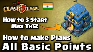 How to 3 star th12 | Basic Points | Coc | Clash of Clans, Walker 456 | in hindi