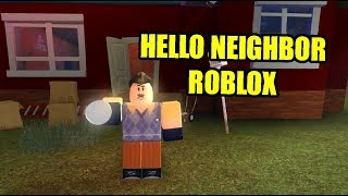 Hello Again Neighbor Prealpha Full Game | Hello Neighbor Roblox