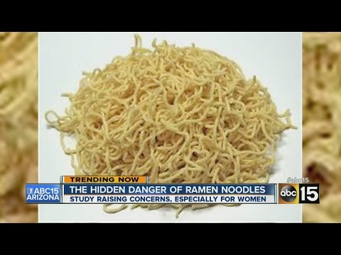 The hidden danger of ramen noodles