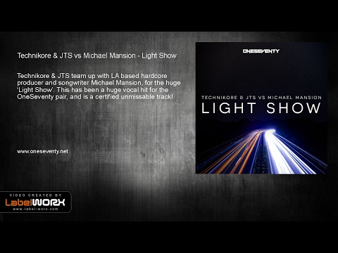 Technikore & JTS vs Michael Mansion - Light Show (Original Mix)