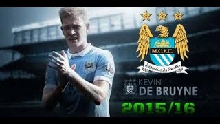 Kevin De Bruyne - 2015/16 - Goals & Skills - Manchester City / HD