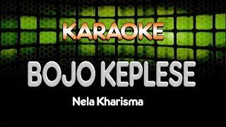 Download lagu BOJO KEPLESE Nella Kharisma MP3