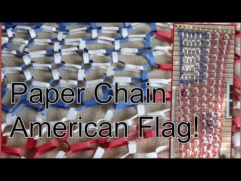 Tutorial Tuesday Ep 5: Epic Paper Chain American Flag