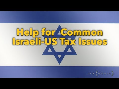 US/Israeli Expats: How to fix FATCA FBAR tax issues 🇮🇱