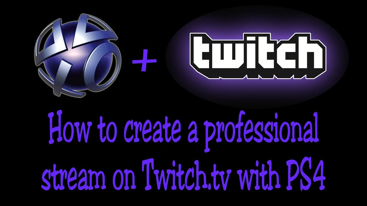 How To Stream To Twitch: How To Stream On Twitch Using PS4 Share (Chroma Key, No