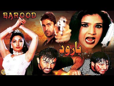 BAROOD (2000) - SHAAN, MOAMAR RANA, SAIMA, RESHAM - OFFICIAL PAKISTANI MOVIE