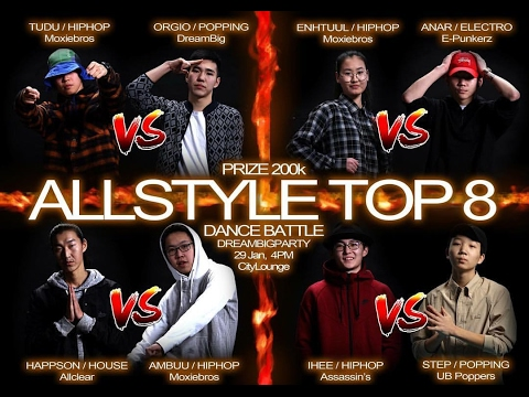 Top 8 | All Style Battle | Dream Big Party | 2017.1.29
