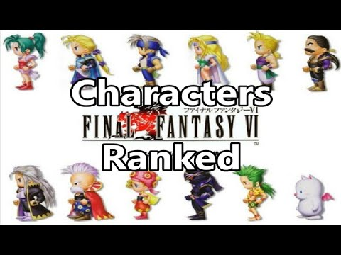 Ranking The Final Fantasy 6 Characters From WORST To BEST