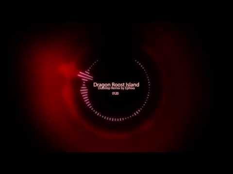 Dragon Roost Island Dubstep Remix - Ephixa [HD] mp3