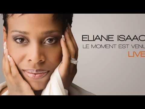 Elianne isaac dans ta presence