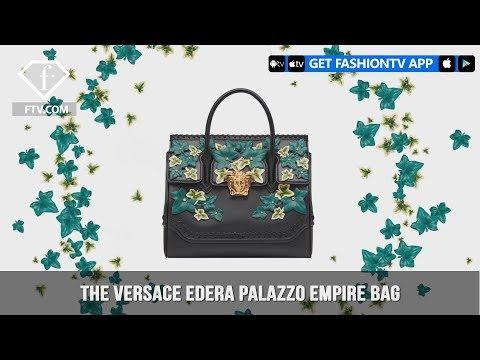 Versace presents The Versace Edera Palazzo Empire Bag   FashionTV   FTV
